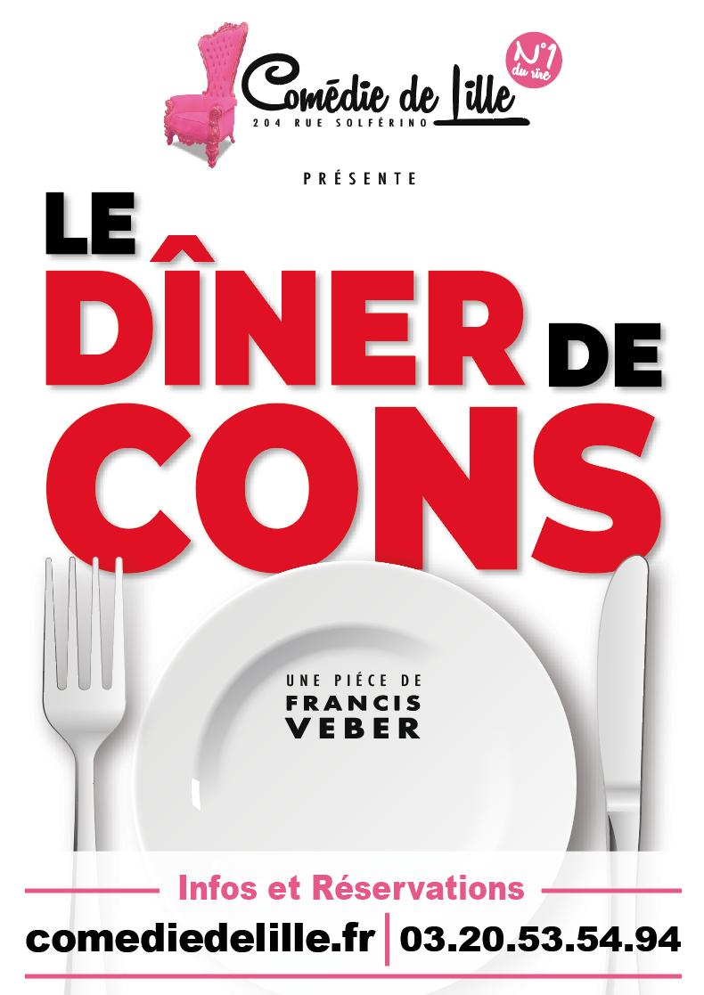 Le dîner de cons - Théâtre La Comédie de Lille